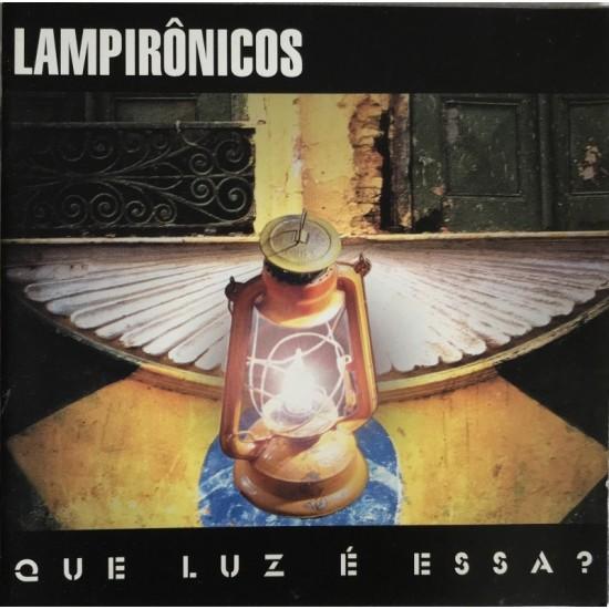 Lampirônicos-que luz é essa?