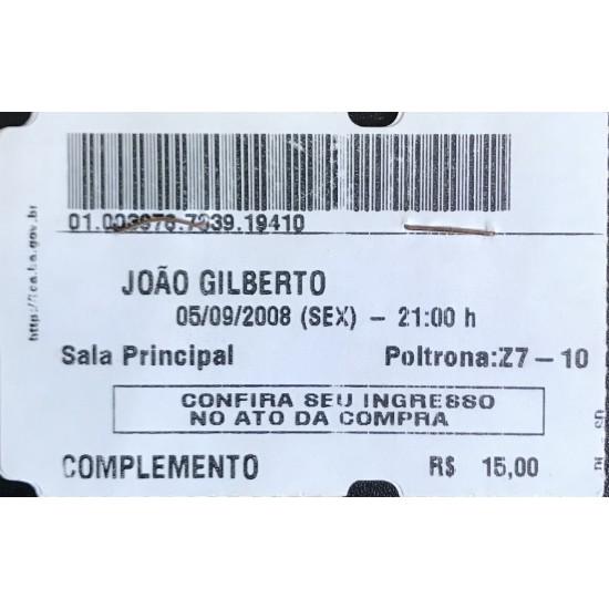 João Gilberto-ingresso do...