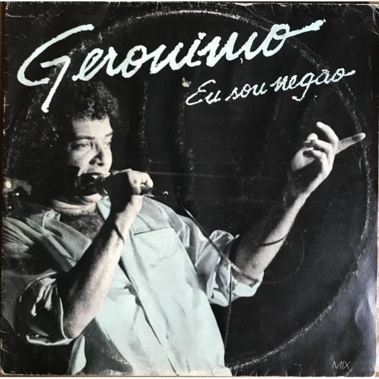 Gerônimo - Eu Sou Negão