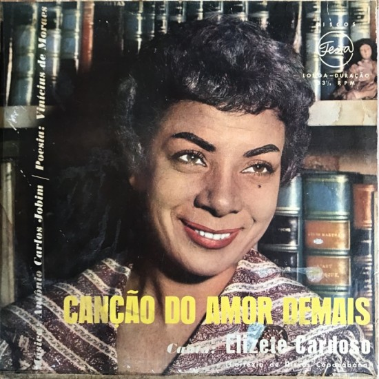 Elizeth Cardoso - Cancao Do...