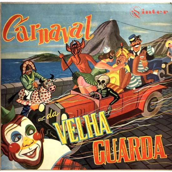 Carnaval Da Velha Guarda -...