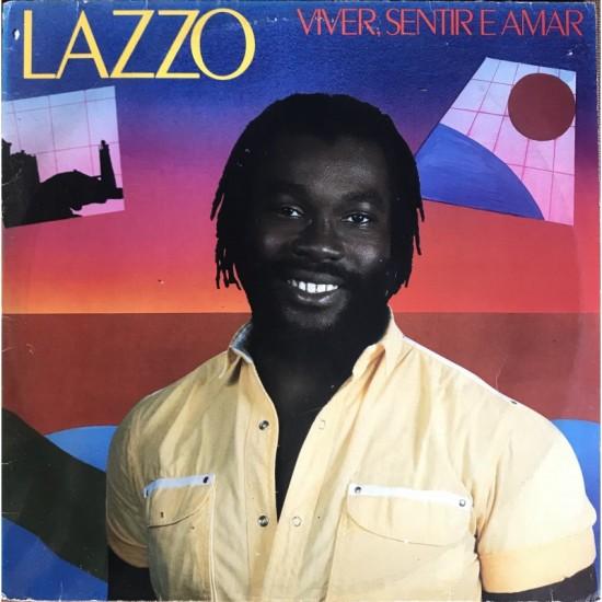 Lazzo - Viver, Sentir E Amar