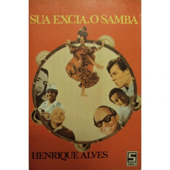 Alves, Henrique. Sua Excia...