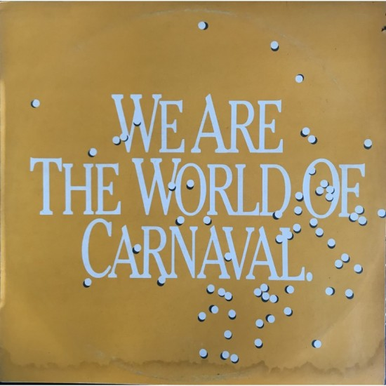 we are the world of carnaval
