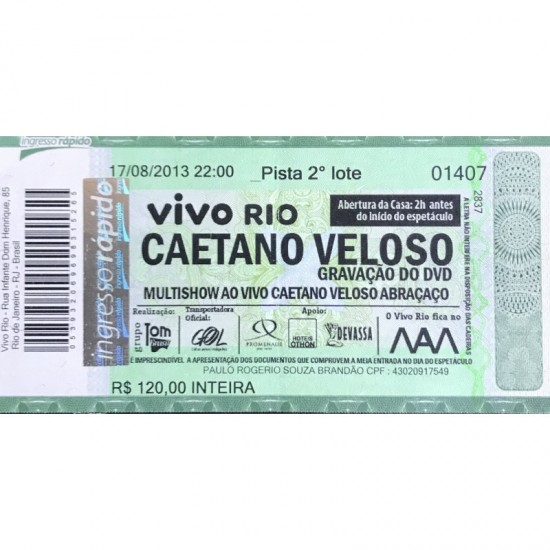 Caetano Veloso ingresso...