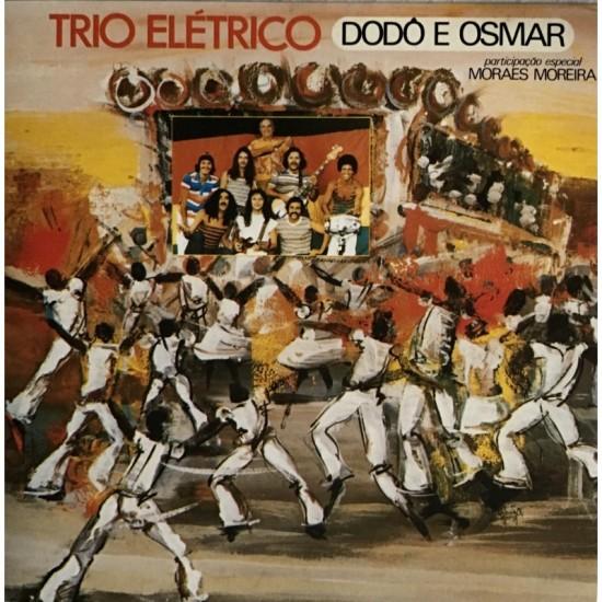 Trio Eletrico Dodo E Osmar...