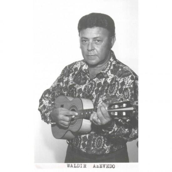 Waldir Azevedo -