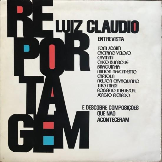 Luiz Cláudio reportagem...