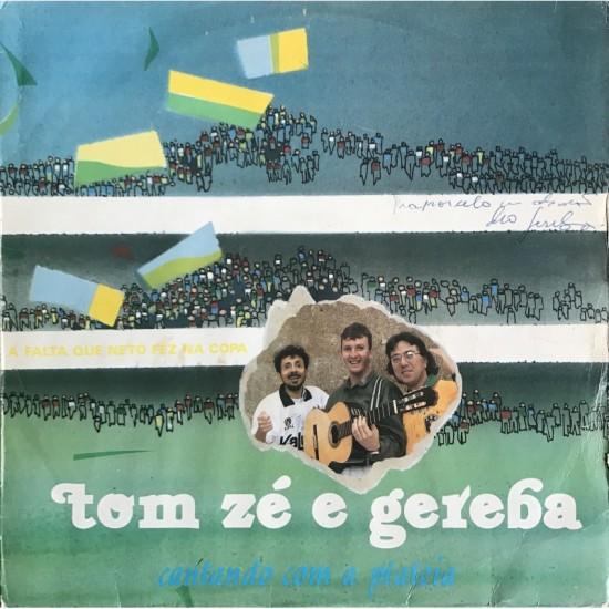 Tom Zé e Gereba-a falta que...