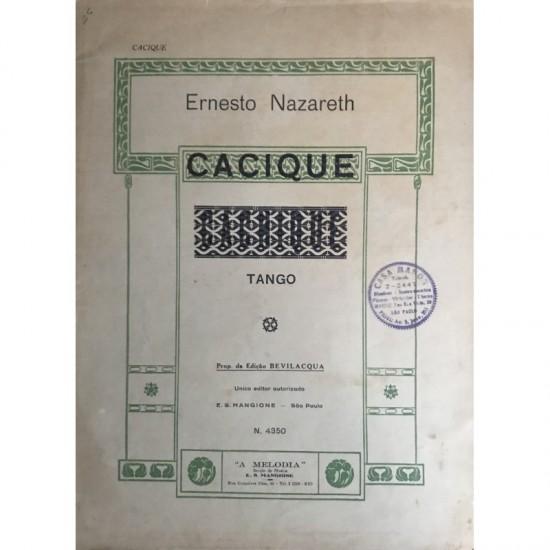 Cacique-Ernesto Nazareth
