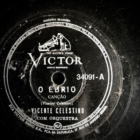o Ebrio - -Vicente Celestino